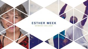 Esther Meek – Wisdom Forum 2018 – Friendship and the Good Life