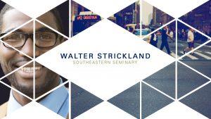Walter Strickland – Wisdom Forum 2018 – Rhythms of the Good Life