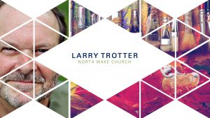 Larry Trotter – Wisdom Forum 2018 – Rest, Play, and the Good Life