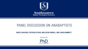 Panel Discussion on Anabaptists
