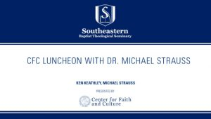 CFC Luncheon with Michael Strauss