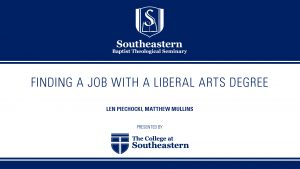 Len Piechocki – Finding a Job with a Liberal Arts Degree