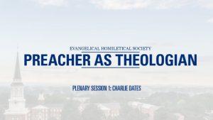 Plenary Session 1 – Charlie Dates