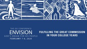GO Conference 2020 | Fulfilling the Great Commission in Your College Years